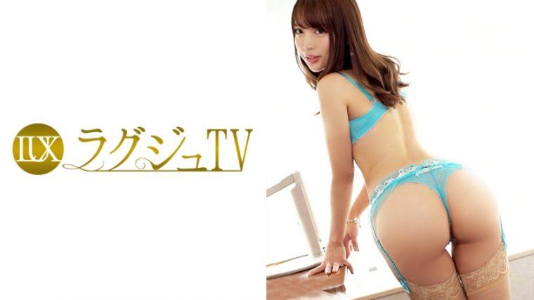 ラグジュTV 741 涼宮遙香 25歳 空港内勤務